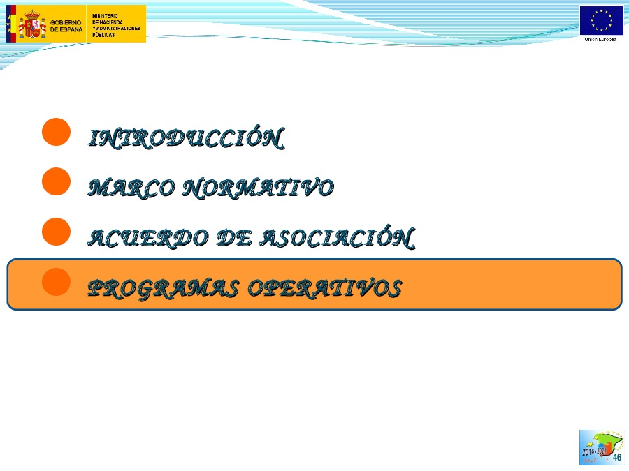 Os fondos europeos en España 2014-2020 (acordo de asociación e xestión compartida entre administracións)